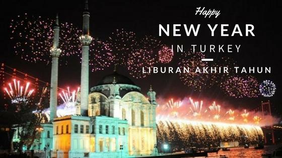 Paket Wisata Tour Ke Turki 10 hari Desember Januari Liburan Akhir Tahun Liburan Tahun Baru di Turki