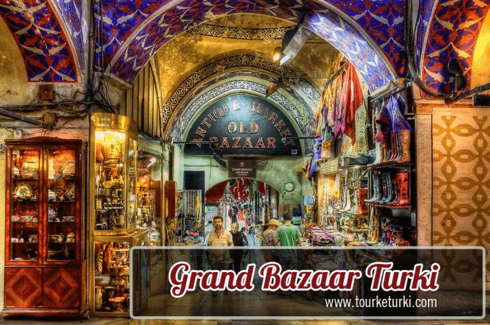 Grand Bazaar Istanbul-Turki, Pasar Tertua yang Megah nan Eksotis