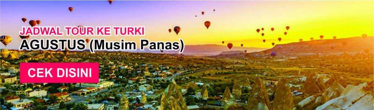 Jadwal Promo paket tour ke turki murah agustus musim panas