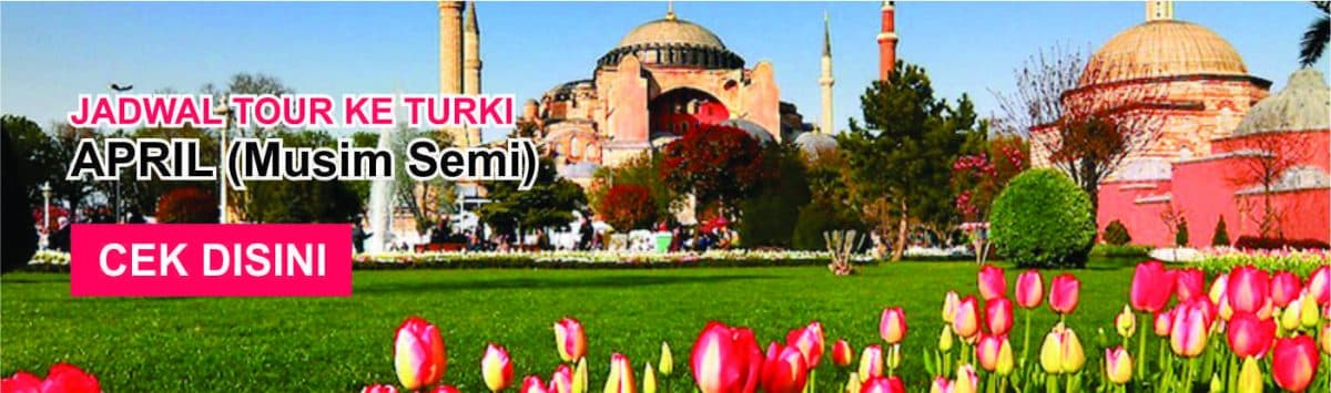 Jadwal promo paket tour ke turki murah april musim semi