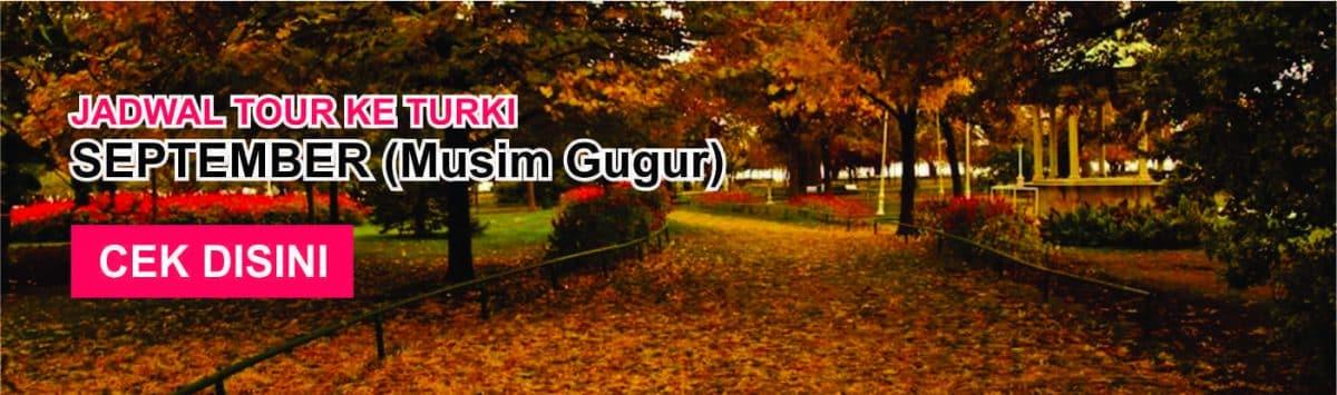 Jadwal promo paket tour ke turki murah september musim gugur